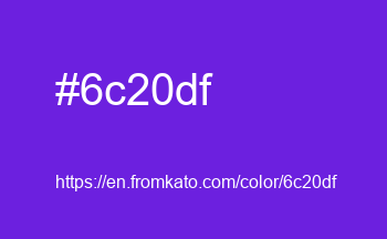 Color: #6c20df