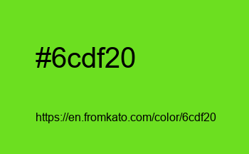 Color: #6cdf20