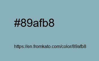 Color: #89afb8