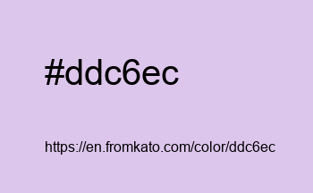 Color: #ddc6ec