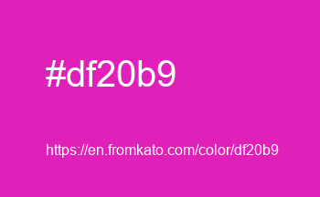 Color: #df20b9