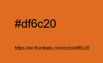 Color: #df6c20