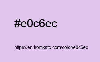 Color: #e0c6ec