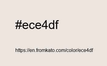 Color: #ece4df