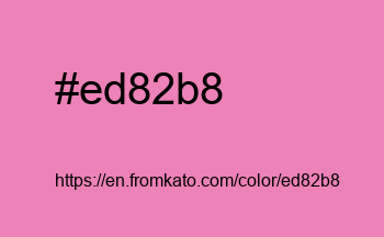 Color: #ed82b8