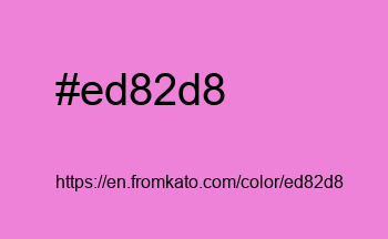 Color: #ed82d8