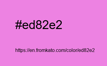 Color: #ed82e2